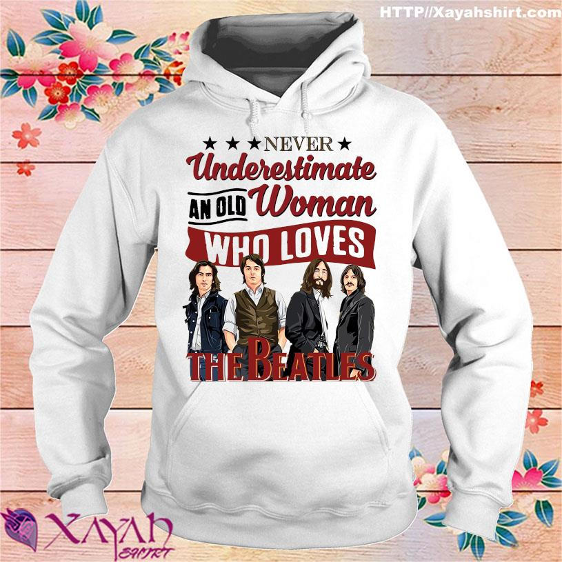 Never underestimate an old woman who loves The Beatles hoodie
