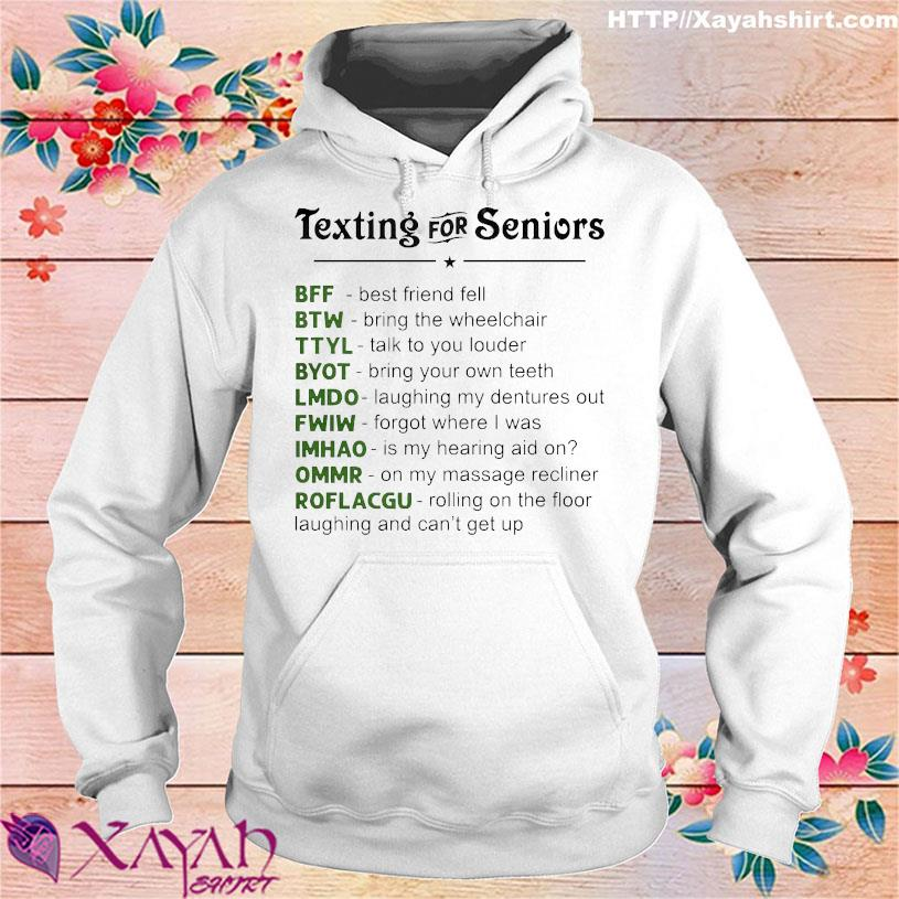Texting for seniors BFF BTW TTYL hoodie