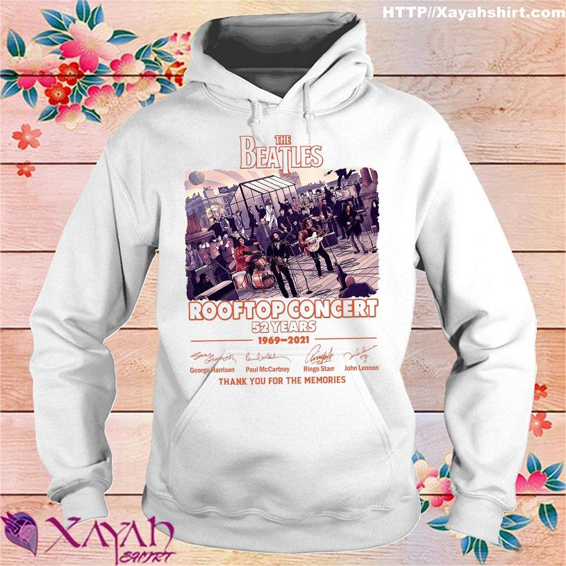 The Beatles Rooftop Concert 52 Years 1969 2021 thank You for the memories signatures shirt hoodie