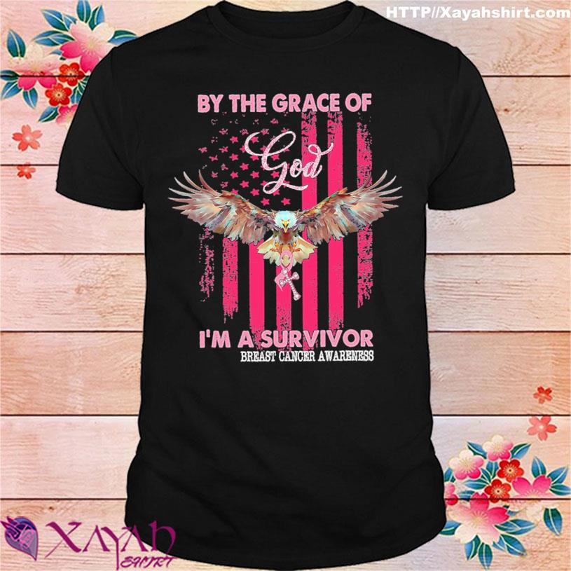 Eagle by the grace of God I'm a survivor breast cancer awareness American flag shirt