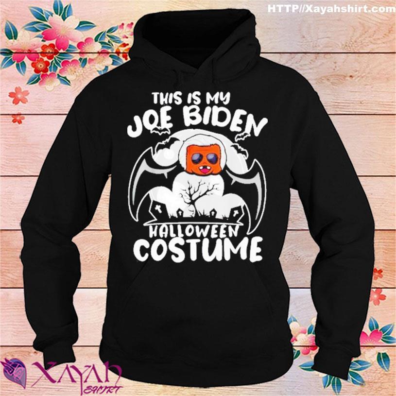 Halloween 2021 This is my Joe Biden costume s hoodie