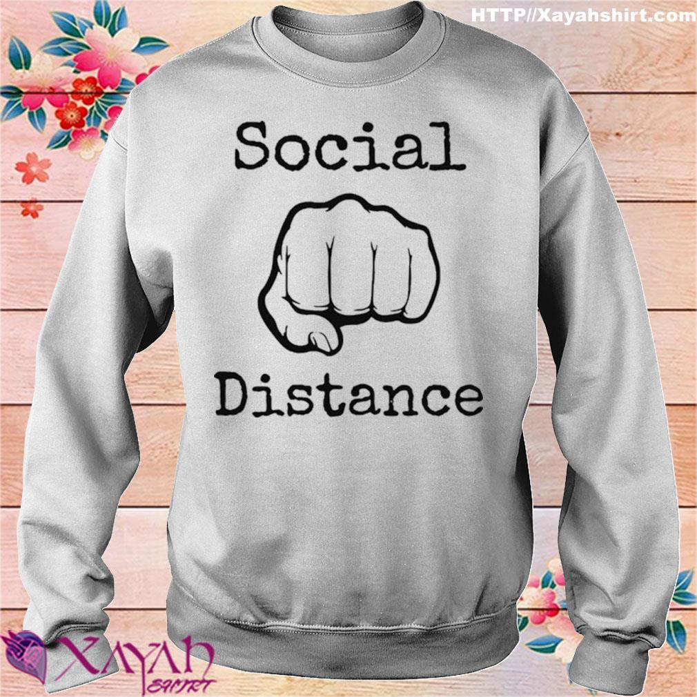 2020 Social Distance No Touching Fist Bumps Shirt sweater