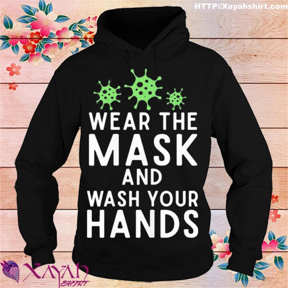 Anti Virus Germs Wear The Mask And Wash Your Hands Influenza Shirt hoodie