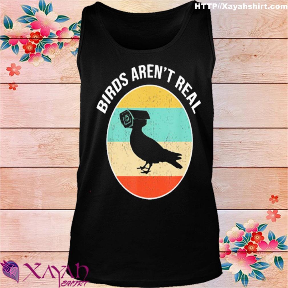Birds Arent Real Vintage Shirt tank top