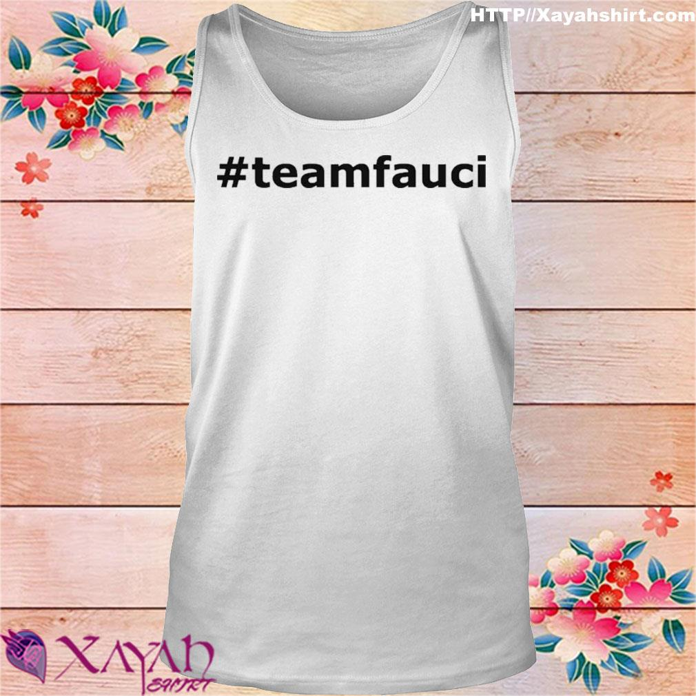 Doctor Fauci Is The Man And Will Always Be Funny Meme Shirt tank top