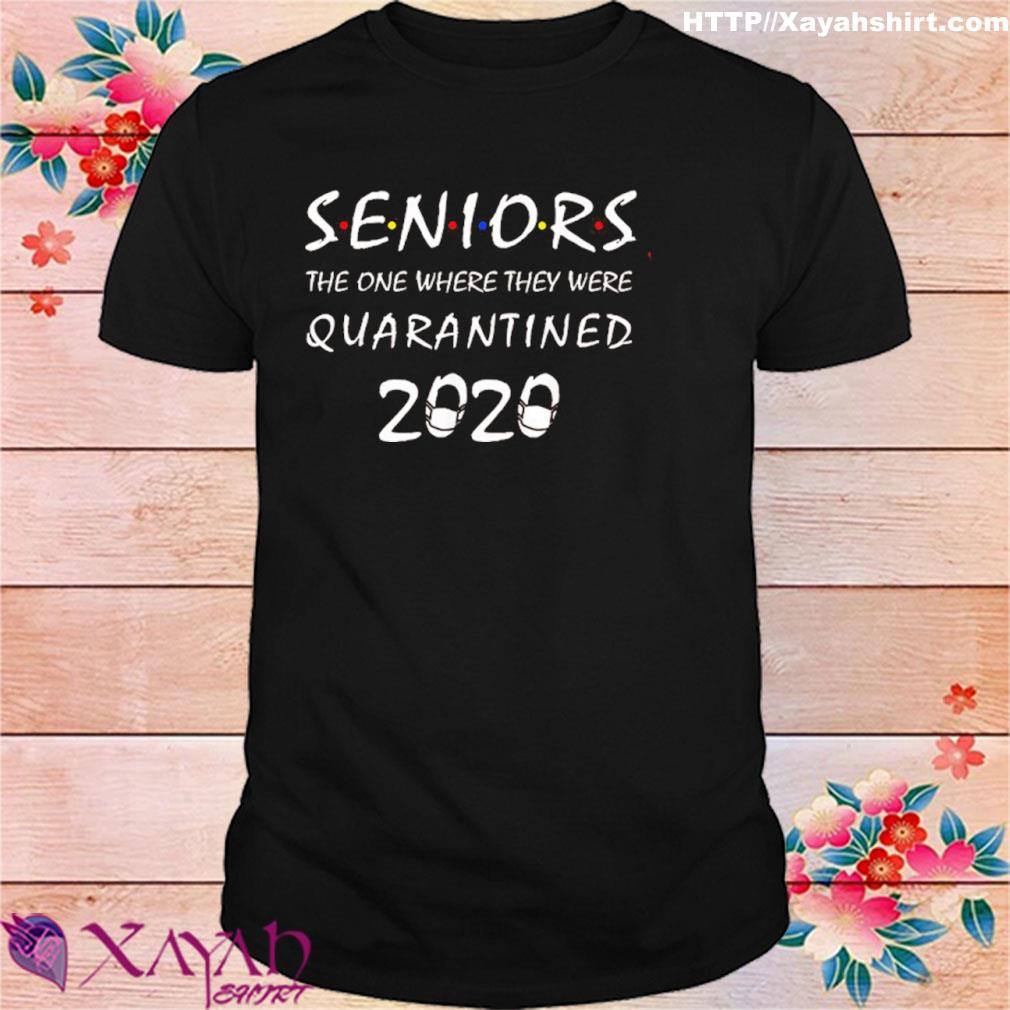 Got Toilet Paper Shirtseniors The One Where They Were Quarantined 2020 Shirt