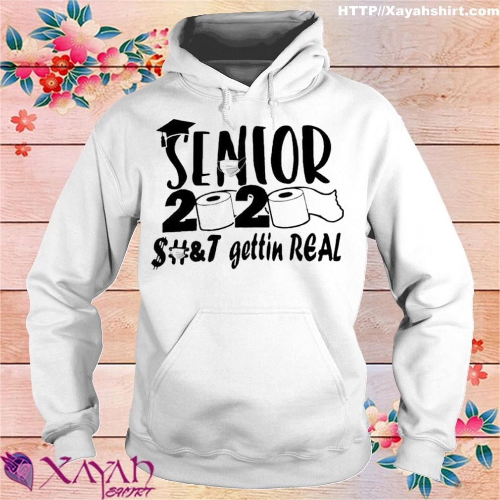 Senior 2020 shit gettin real s hoodie