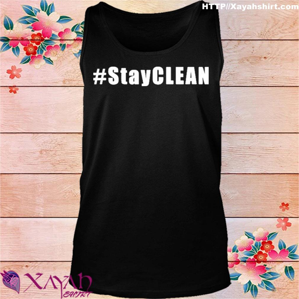 #Stayclean Shirt tank top