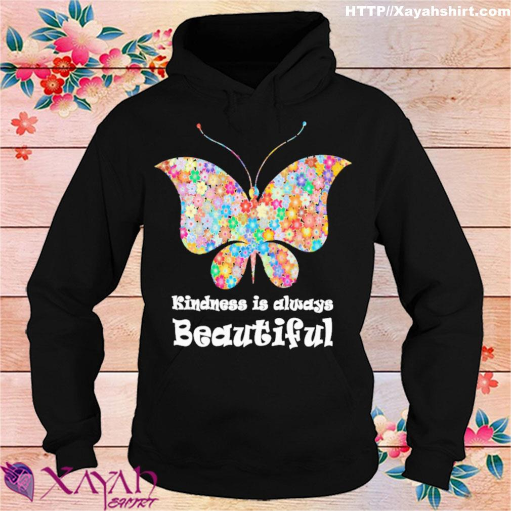 Butterfly Kindness is always beautiful s hoodie