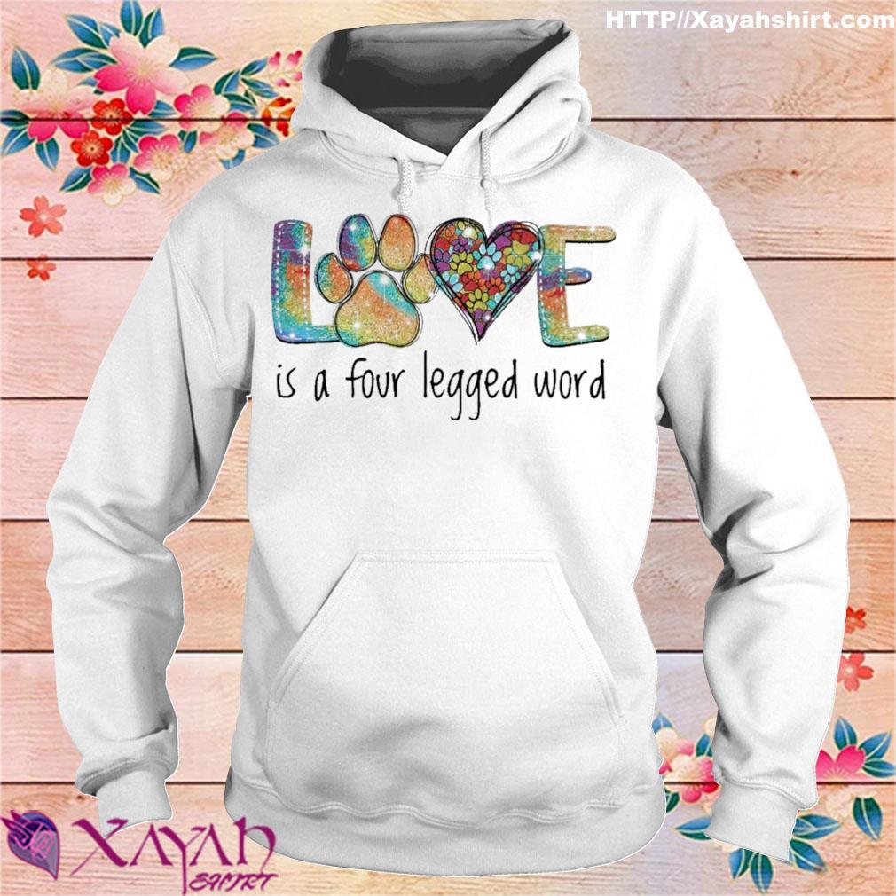 Love is a four legged word diamond s hoodie