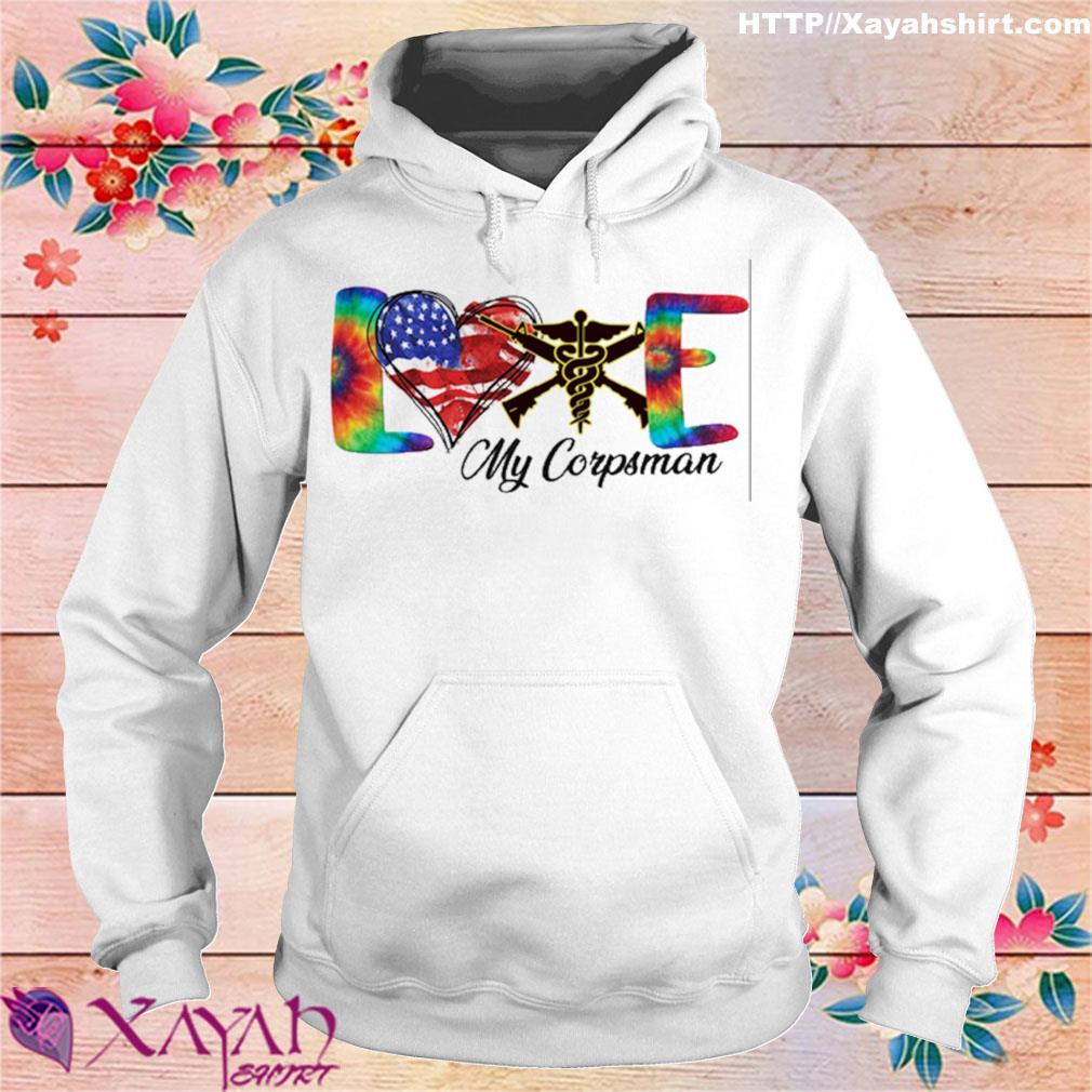 Love My Corpsman s hoodie