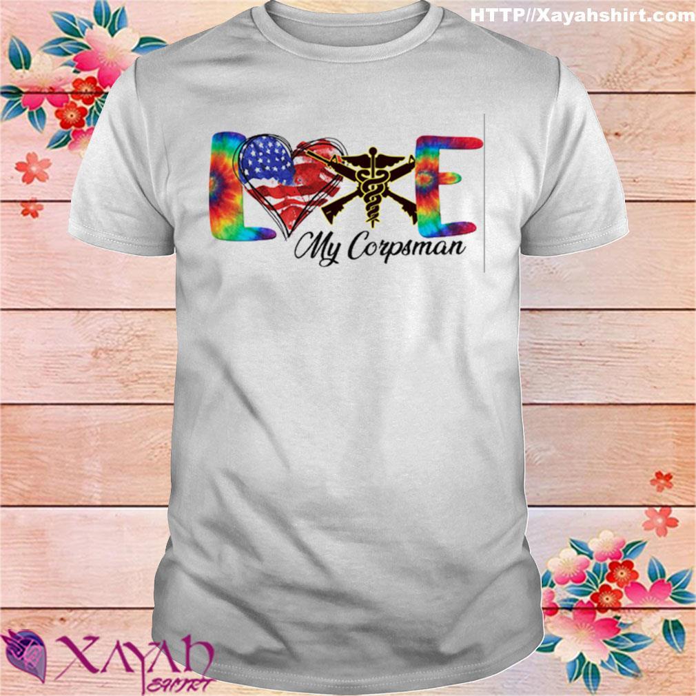 Love My Corpsman shirt