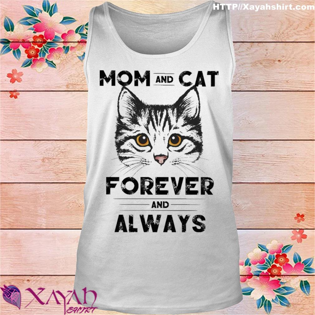 Mom and Cat forever and always s tank top