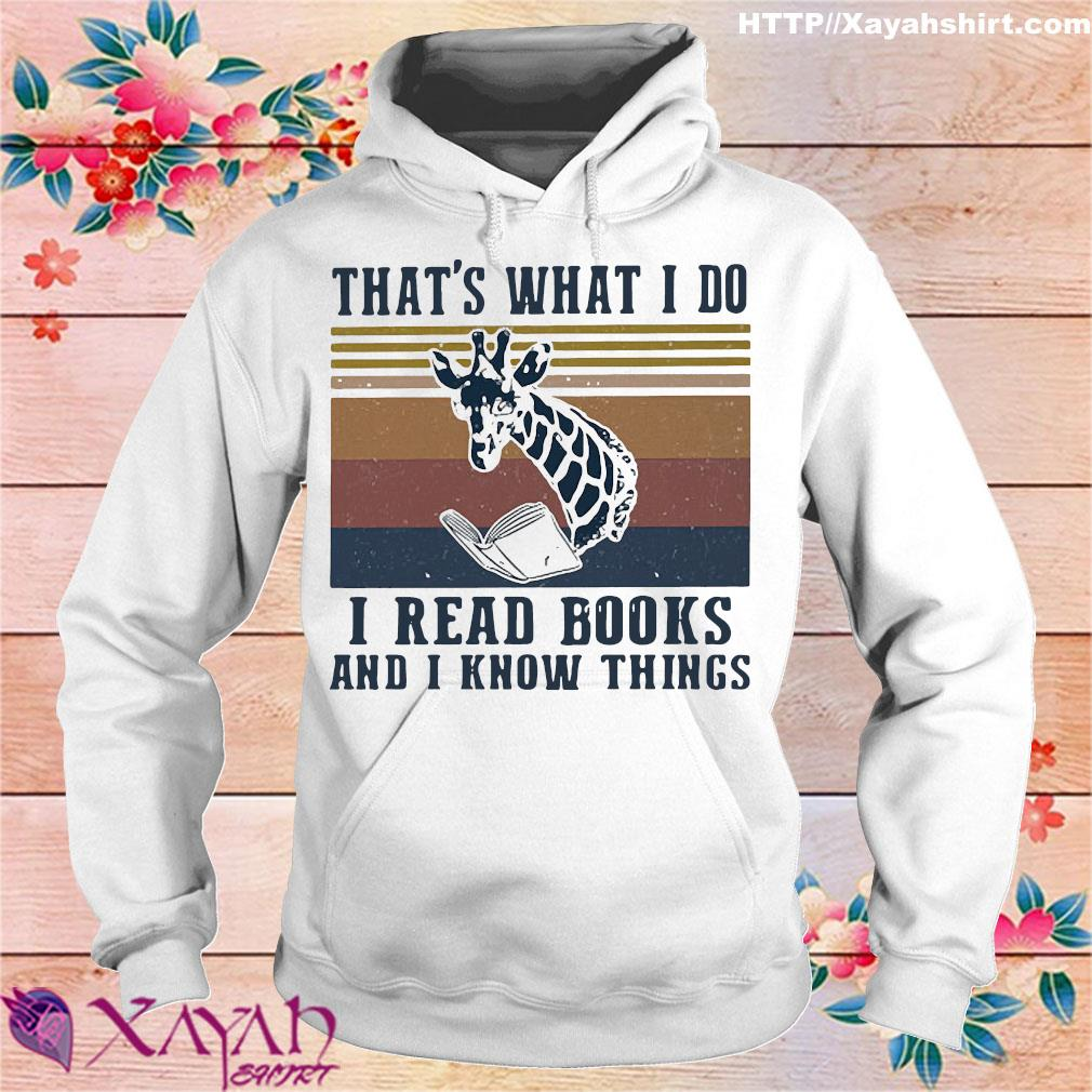 That's what I do I read books and I know things giraffe vintage s hoodie