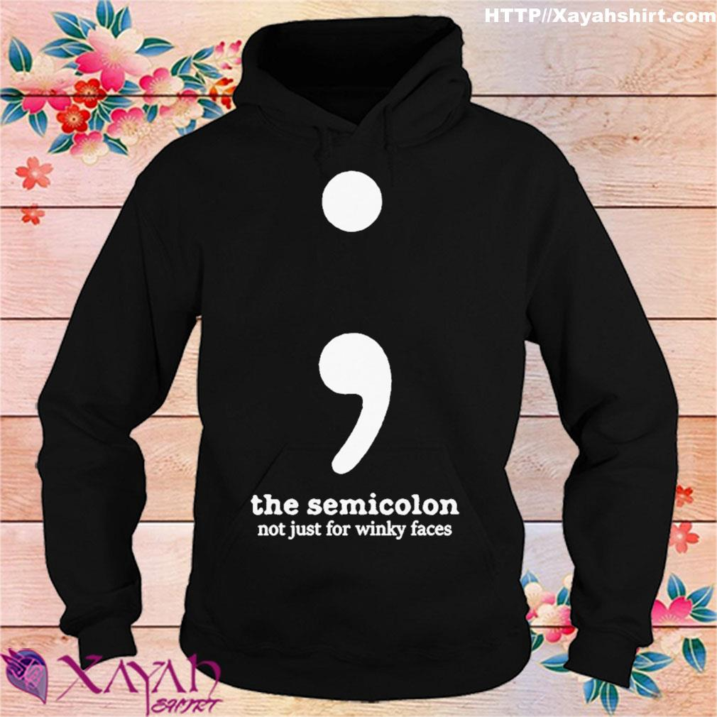The semicolon not just for winky faces s hoodie