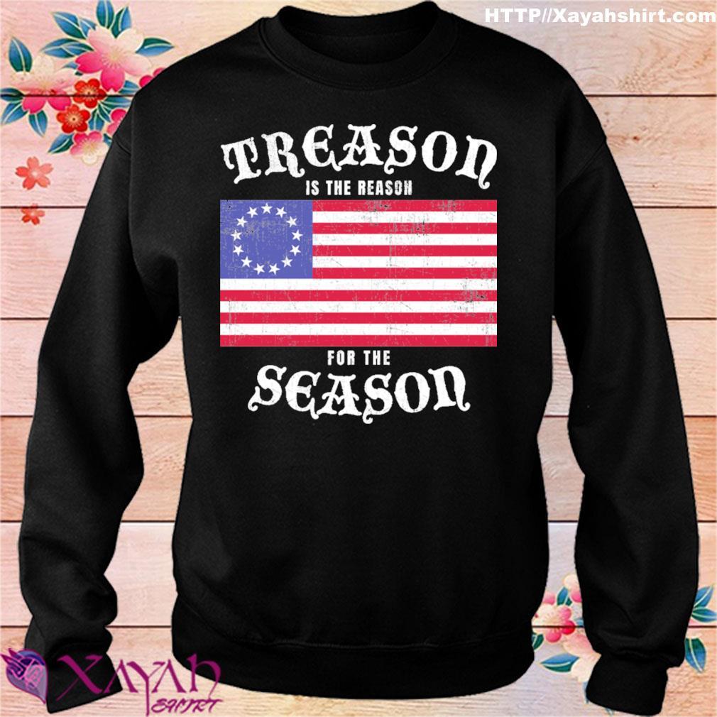 Treason is the reason for the season american flag s sweater