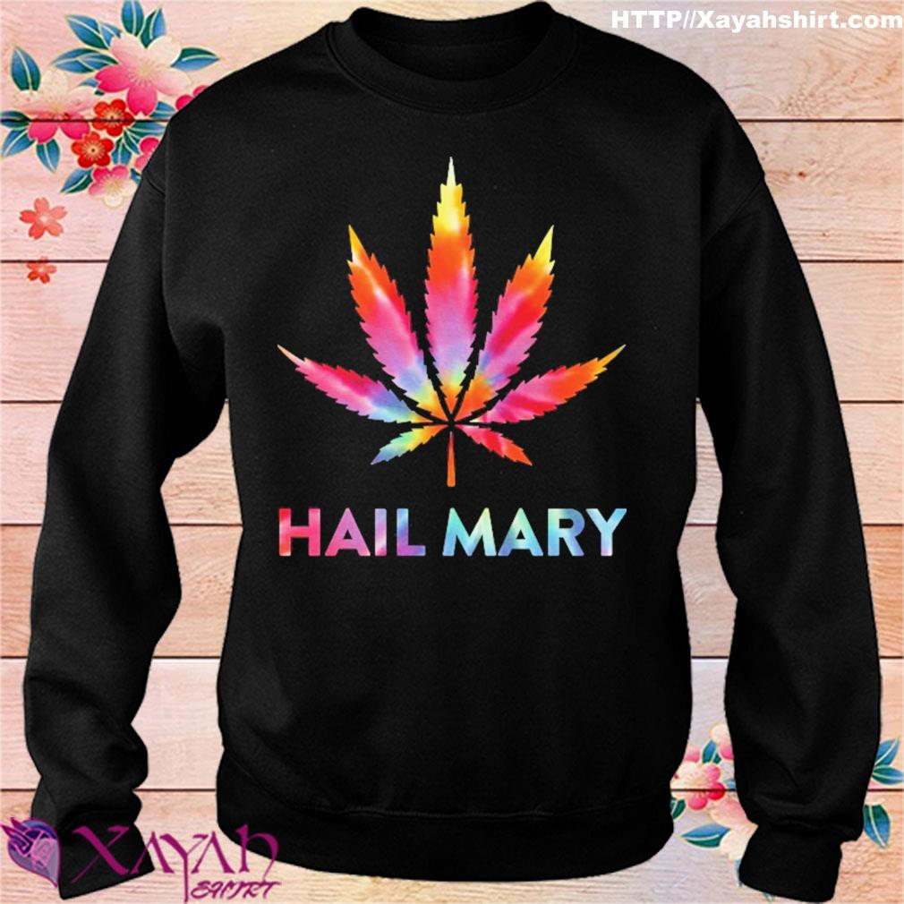 Weed hail mary s sweater