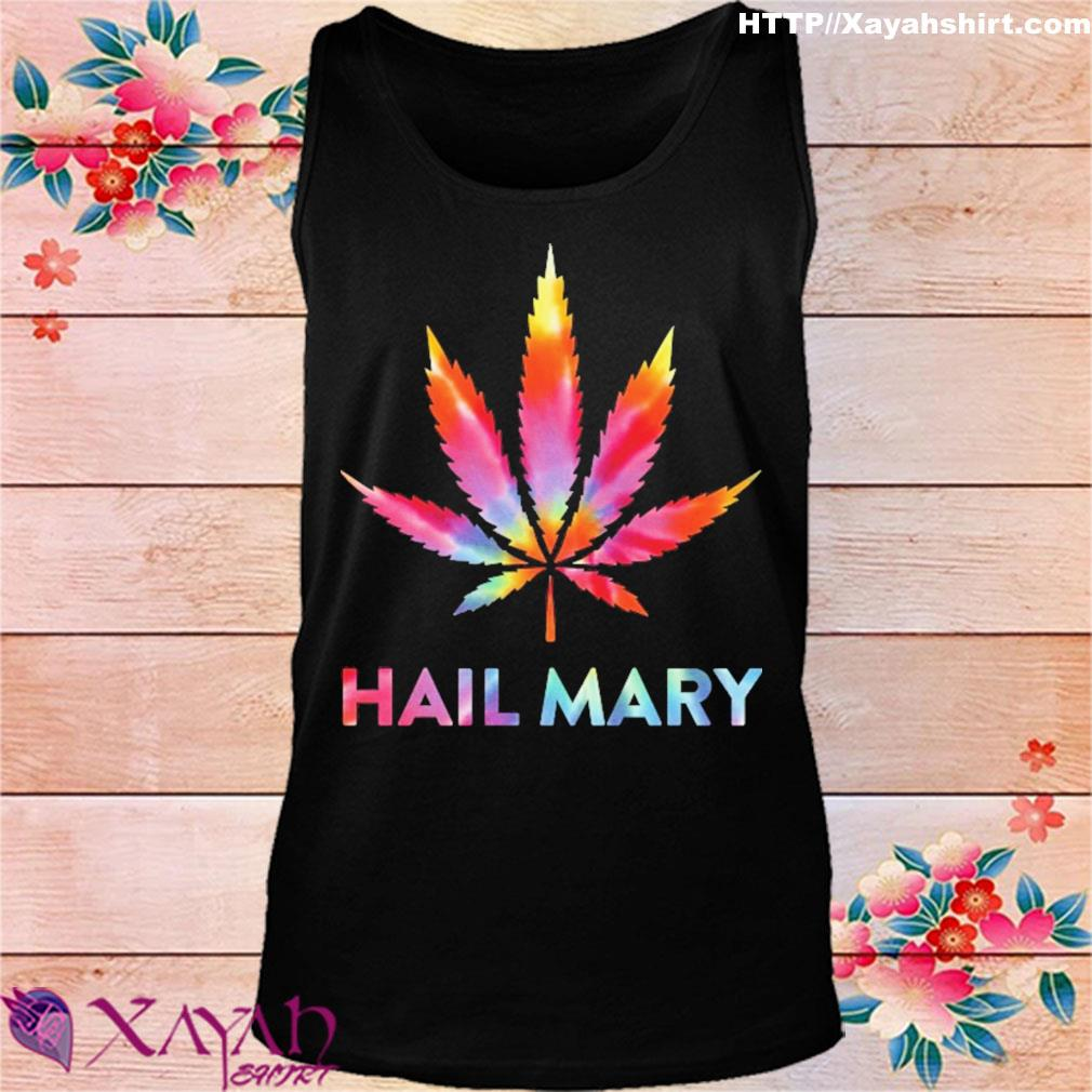 Weed hail mary s tank top