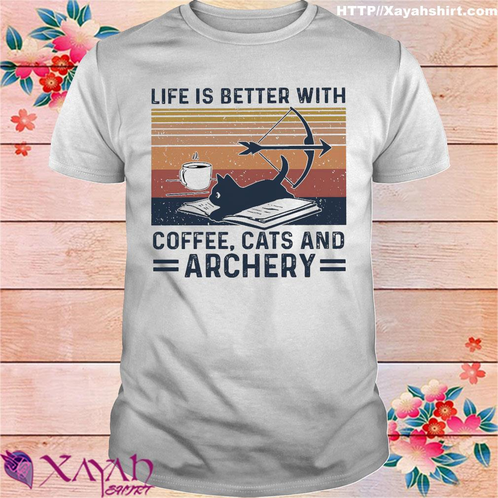 Life is better with coffee cats and archery vintage shirt