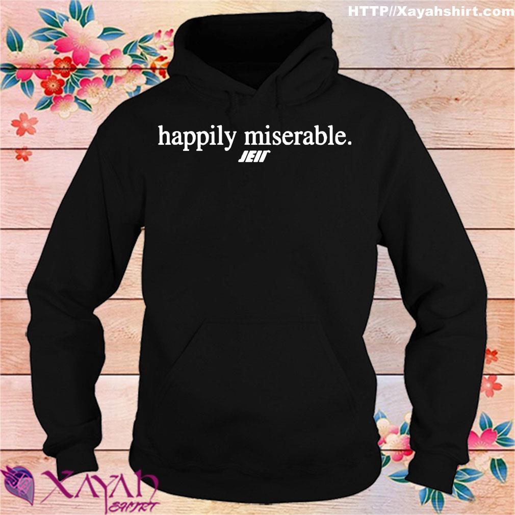 Official Happily miserable julian edelman s hoodie