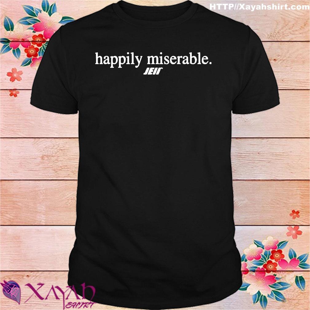 Official Happily miserable julian edelman shirt