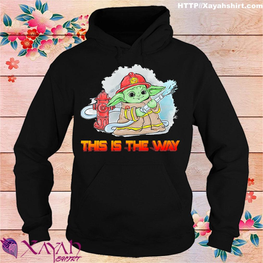 Fireman Baby Yoda this is the way s hoodie
