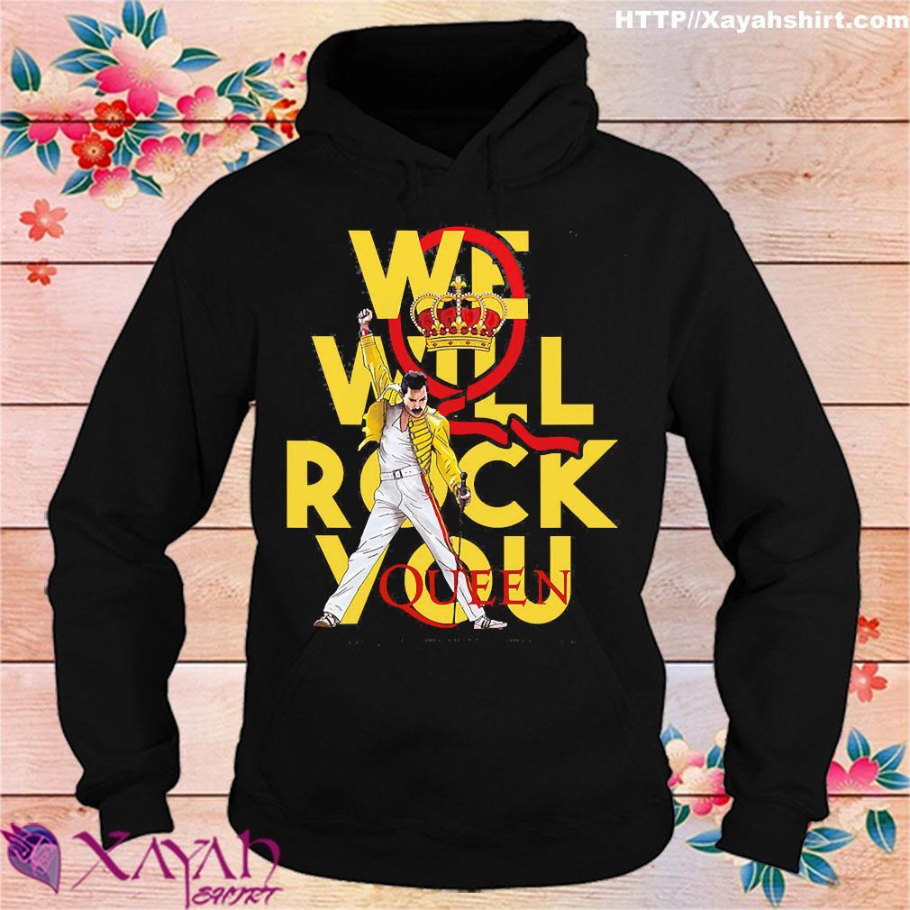 We will rock You Queen s hoodie