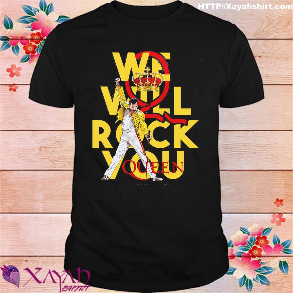 We will rock You Queen shirt