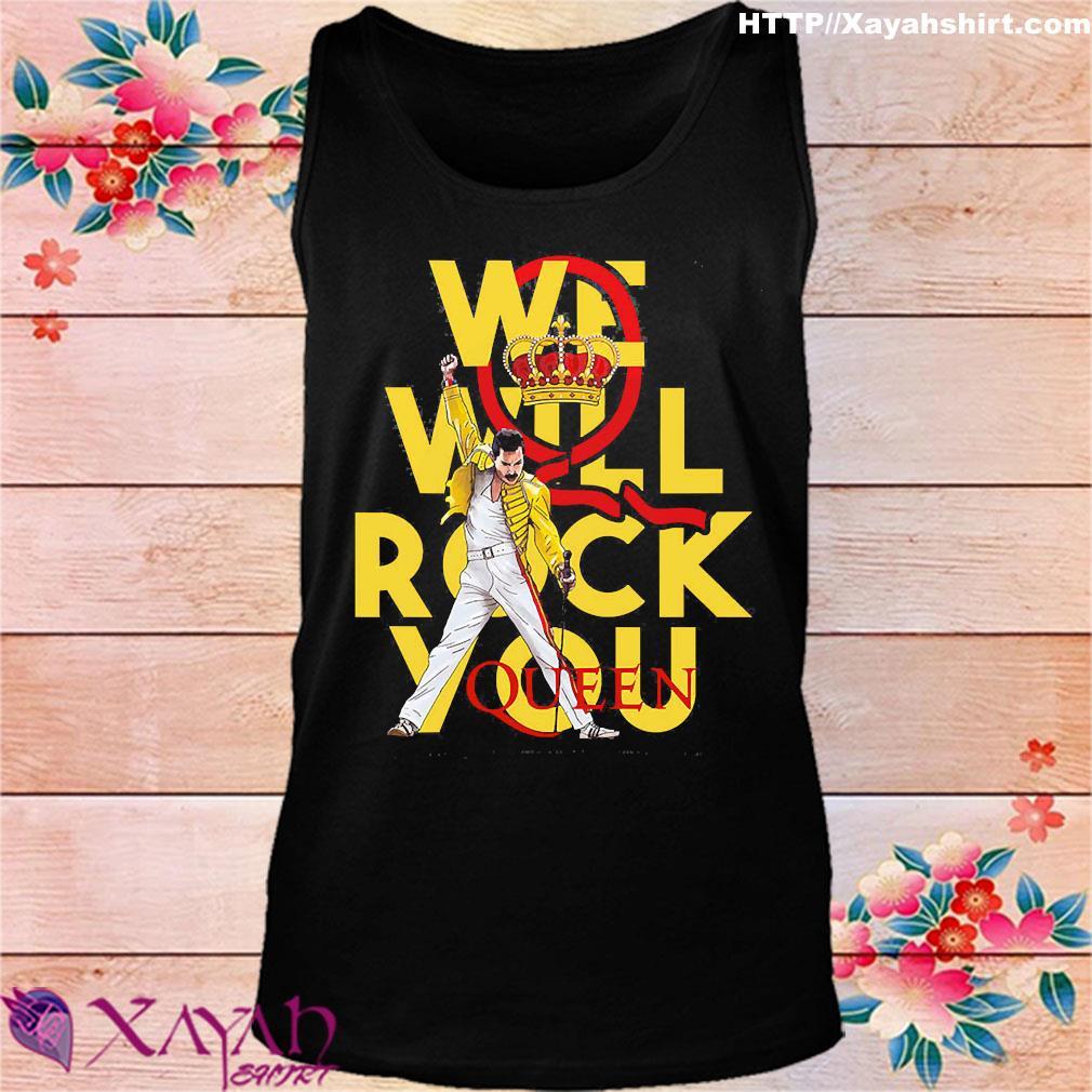 We will rock You Queen s tank top