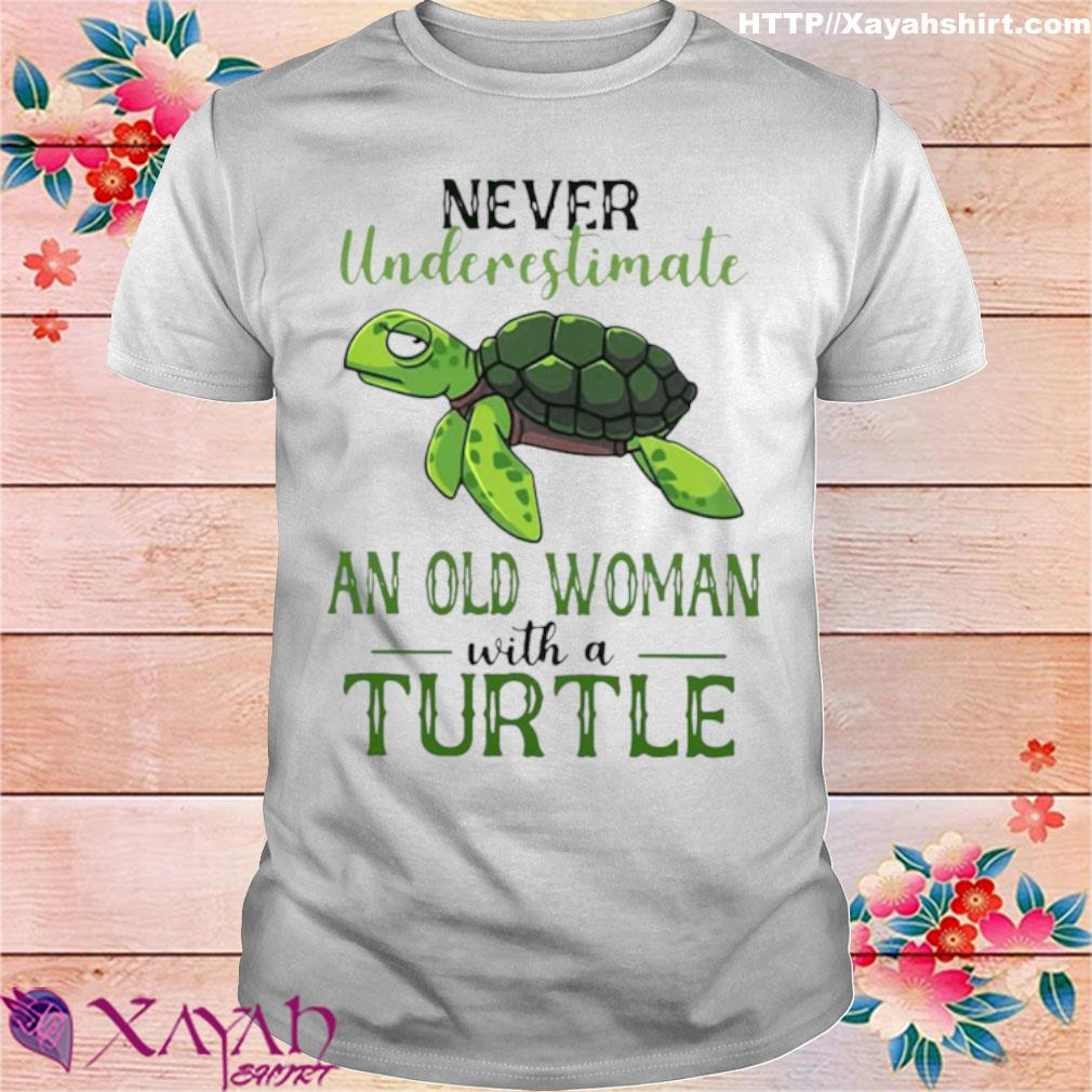 Official Never Underestimate An Old Woman With A Turtle Shirt